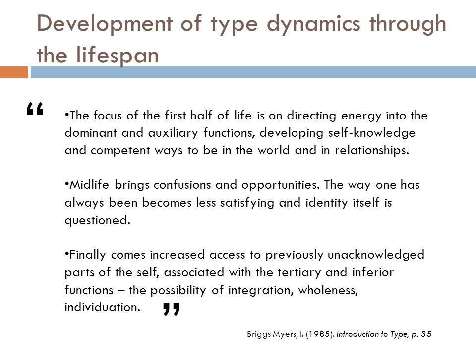 Development of type dynamics through the lifespan