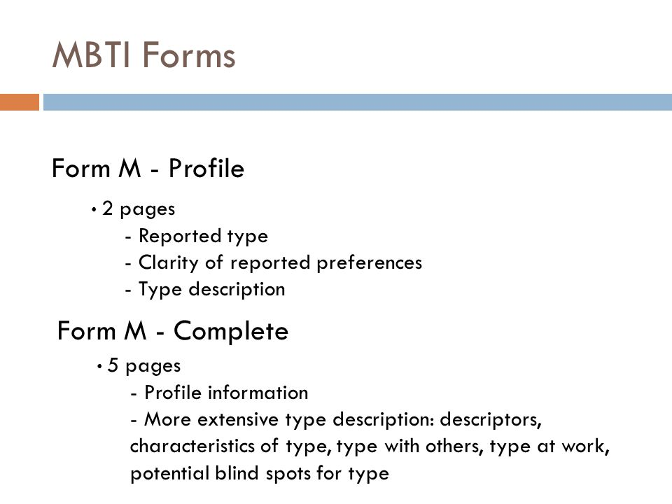 MBTI Forms Form M - Profile Form M - Complete Reported type