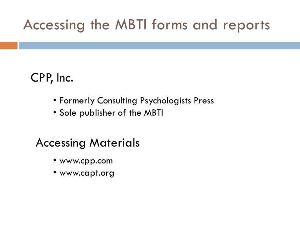 Accessing the MBTI forms and reports