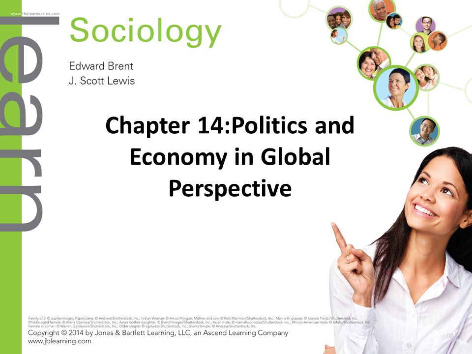Chapter 14:Politics and Economy in Global Perspective