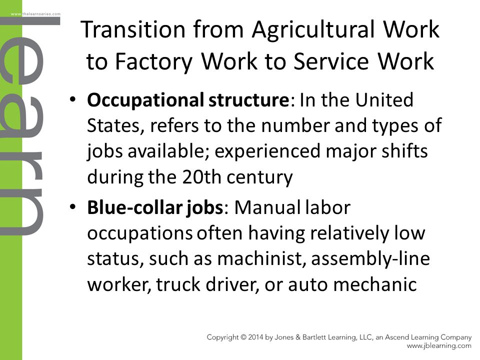 Transition from Agricultural Work to Factory Work to Service Work