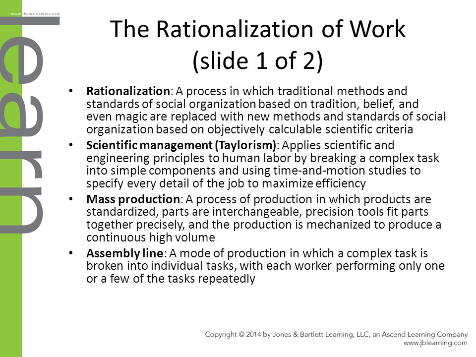The Rationalization of Work (slide 1 of 2)