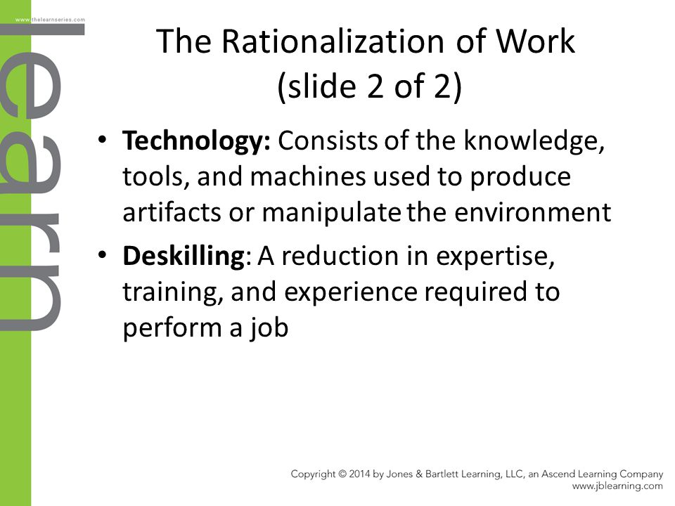 The Rationalization of Work (slide 2 of 2)
