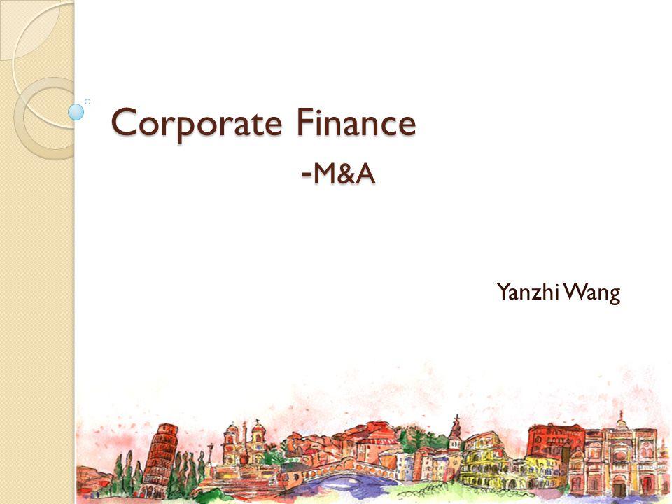 Corporate Finance -M&A