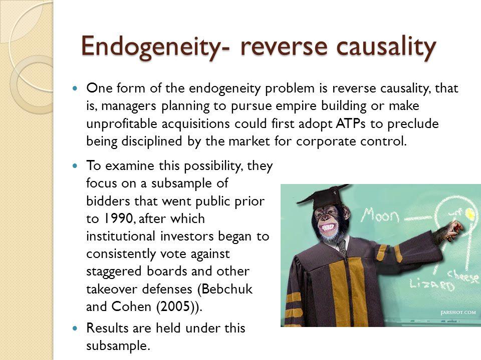 Endogeneity- reverse causality