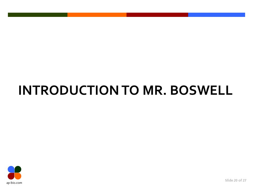 Introduction to Mr. Boswell