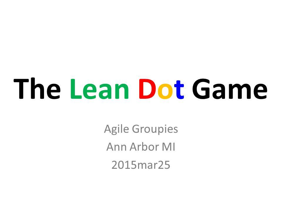 Agile Groupies Ann Arbor MI 2015mar25