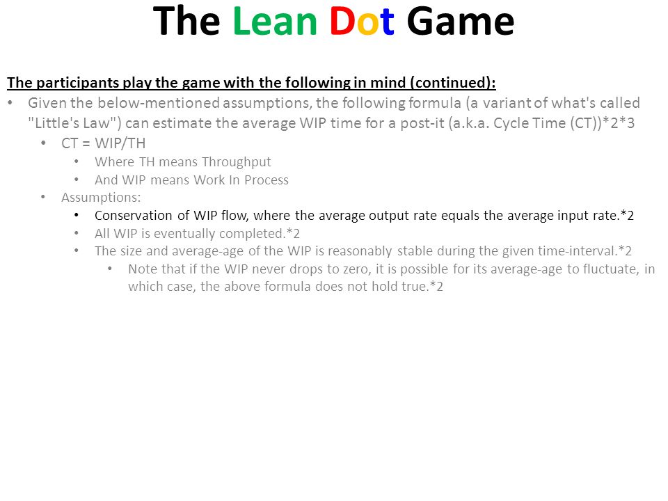 The Lean Dot Game The participants play the game with the following in mind (continued):
