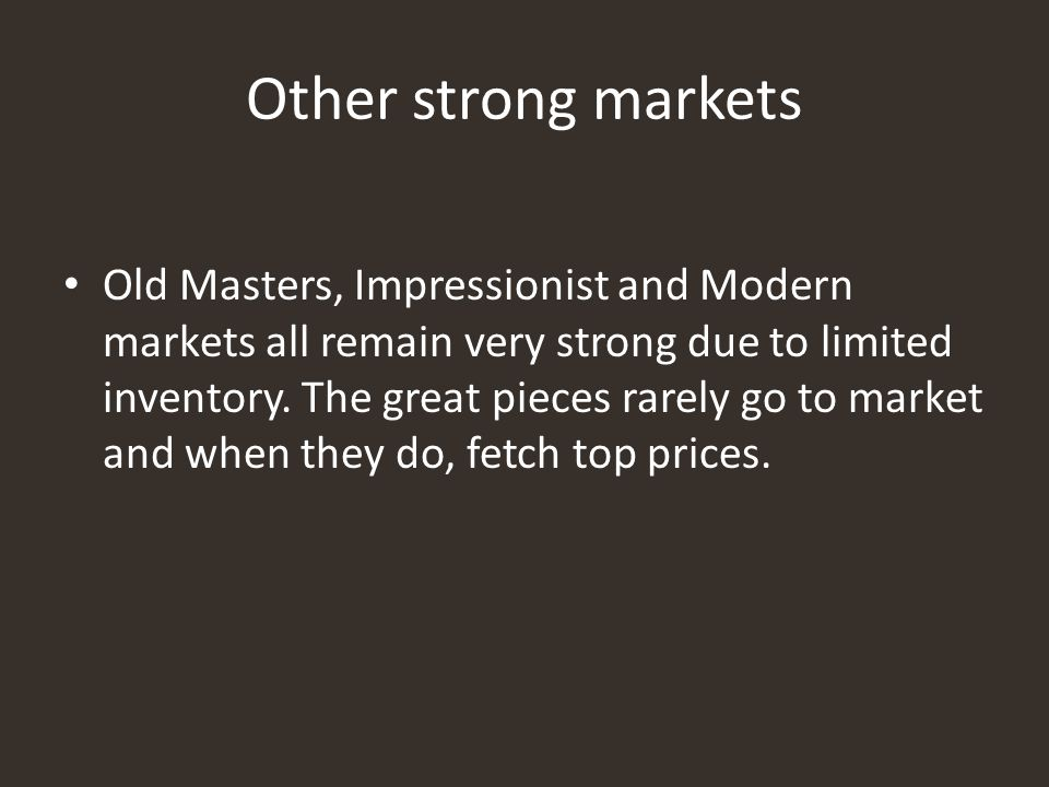 Other strong markets