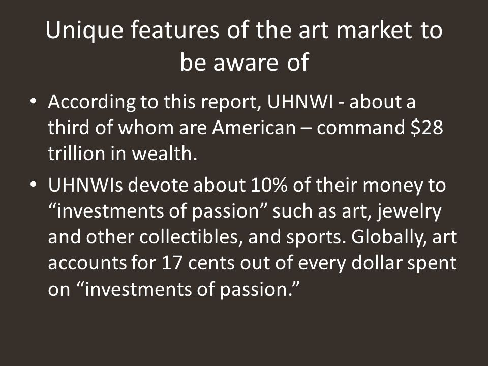 Unique features of the art market to be aware of