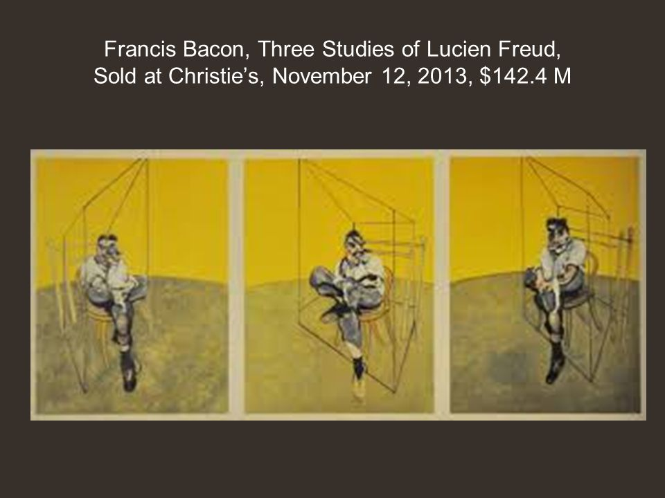Francis Bacon, Three Studies of Lucien Freud, Sold at Christie's, November 12, 2013, $142.4 M