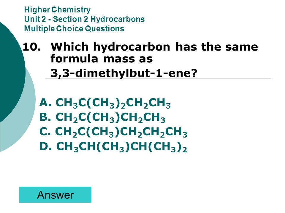 10. Which hydrocarbon has the same formula mass as