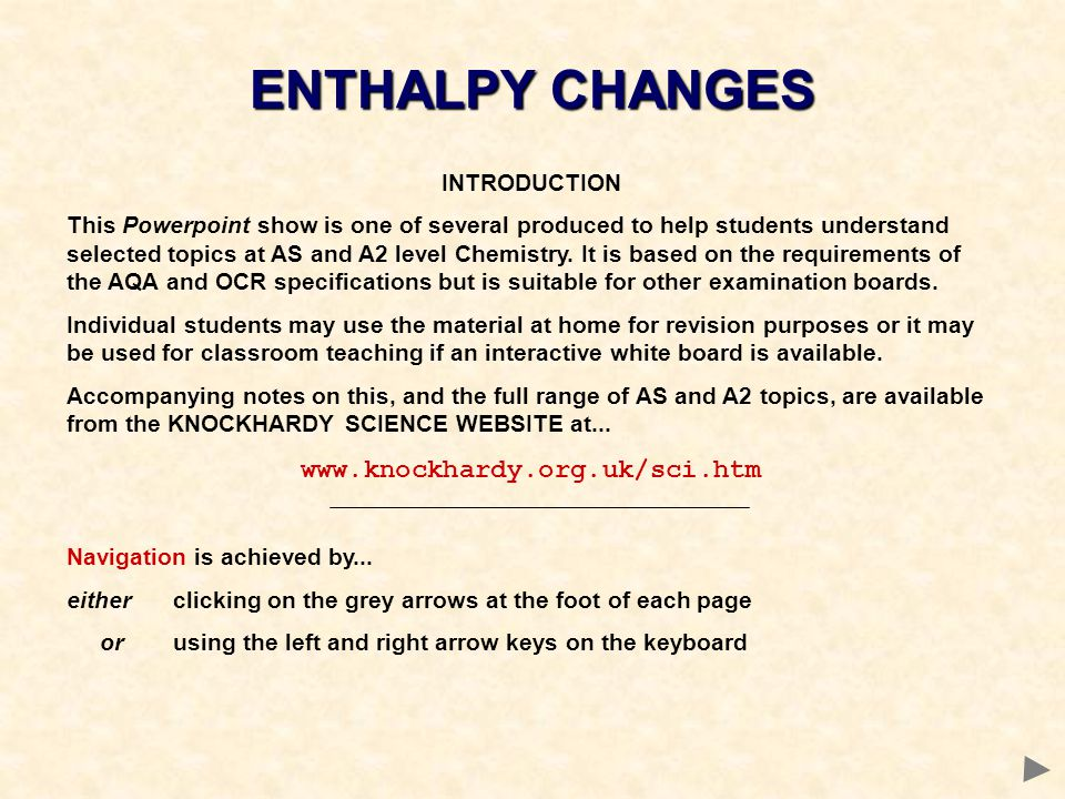 ENTHALPY CHANGES www.knockhardy.org.uk/sci.htm INTRODUCTION