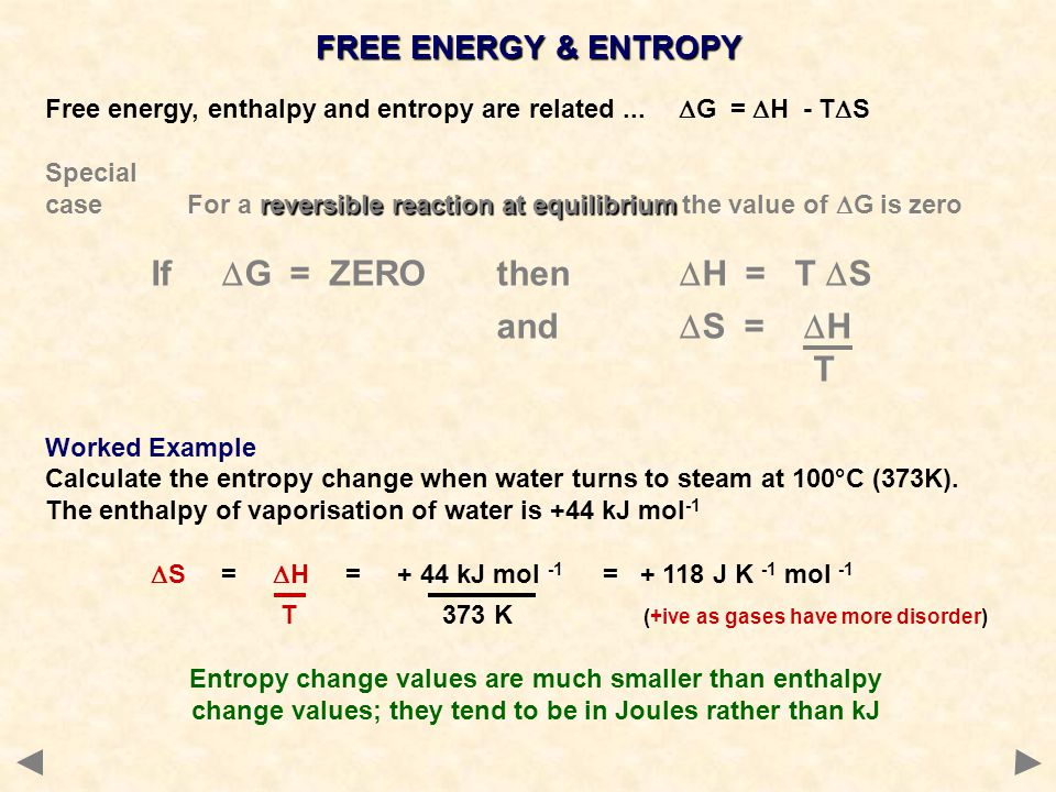 and DS = DH T FREE ENERGY & ENTROPY