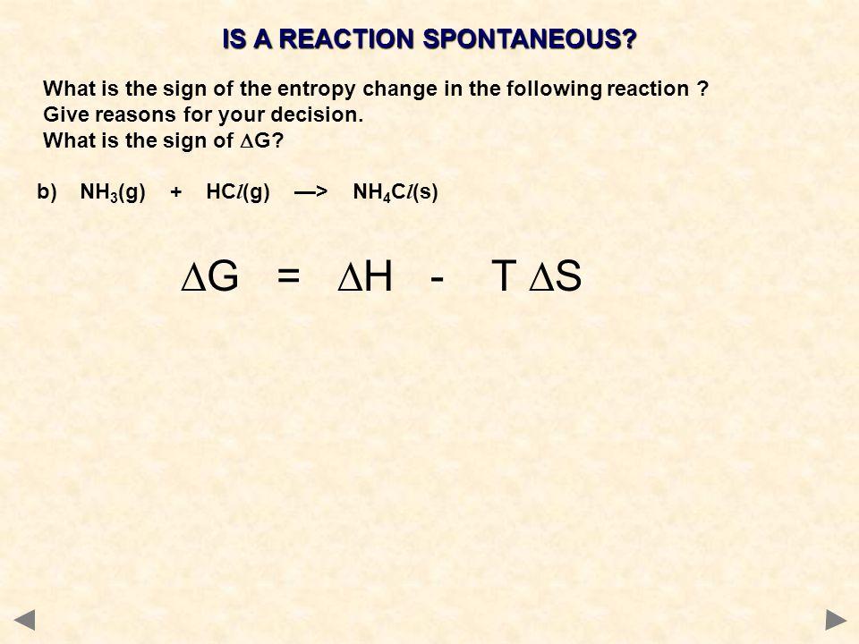 IS A REACTION SPONTANEOUS