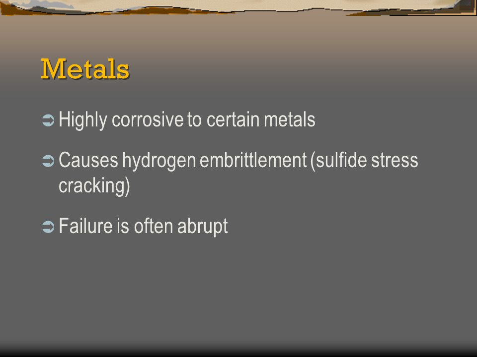 Metals Highly corrosive to certain metals