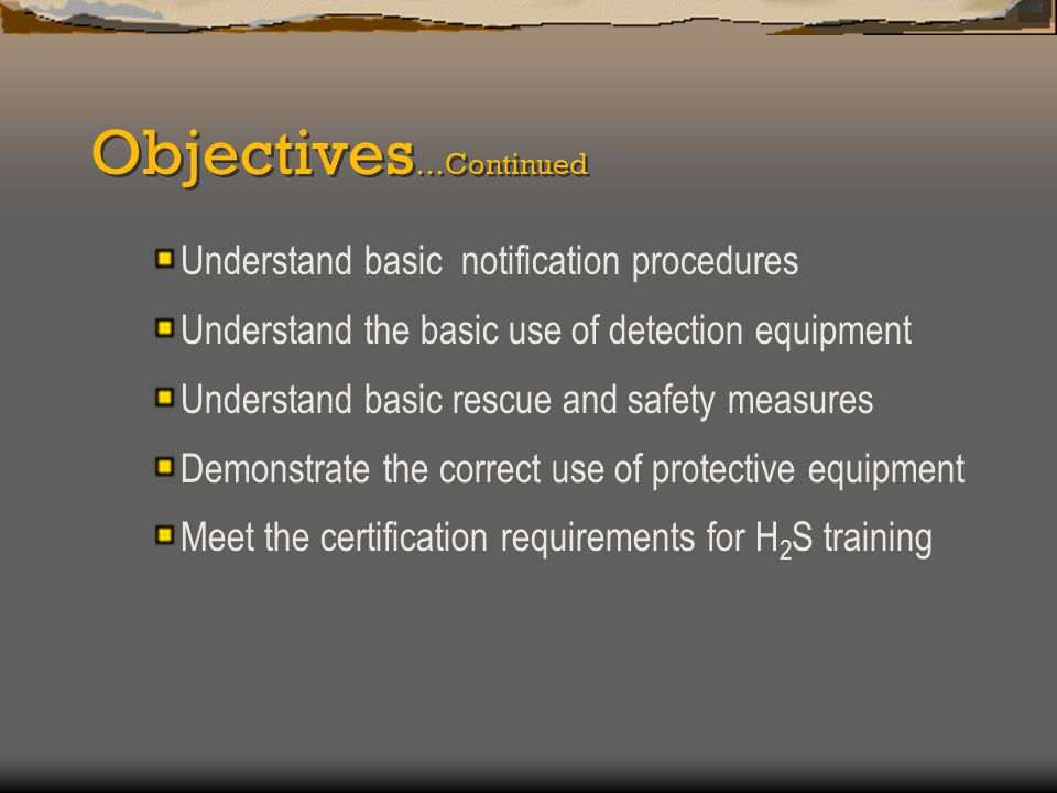 Objectives…Continued