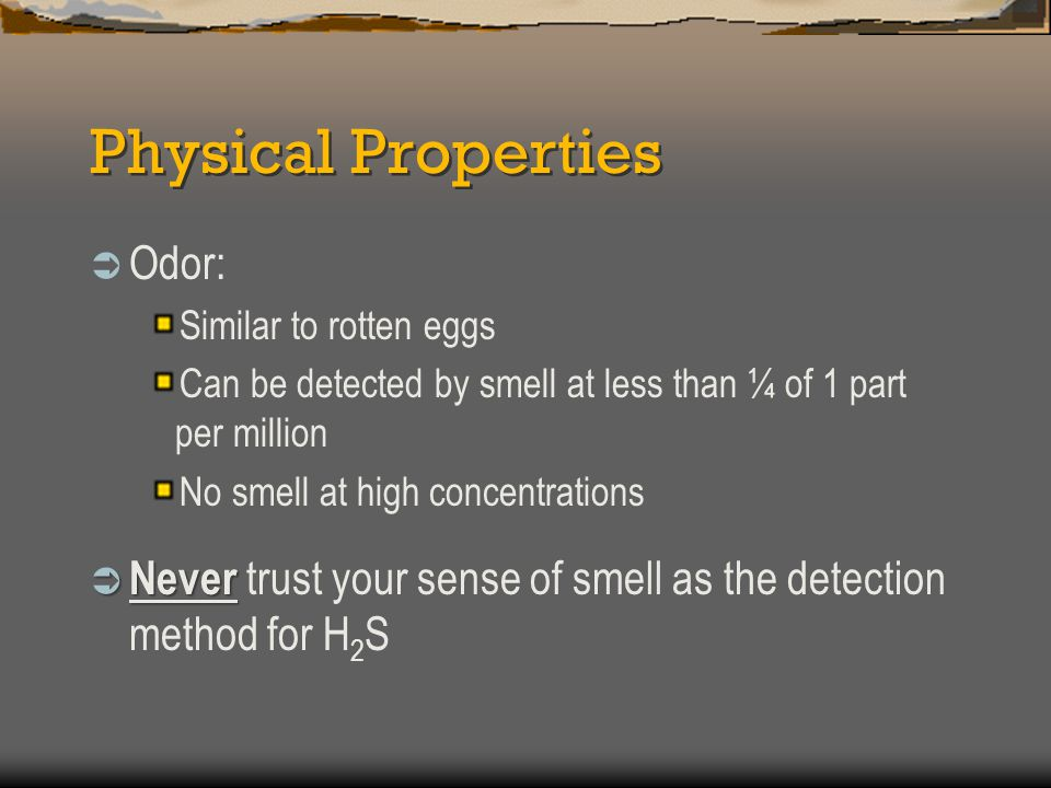 Physical Properties Odor: