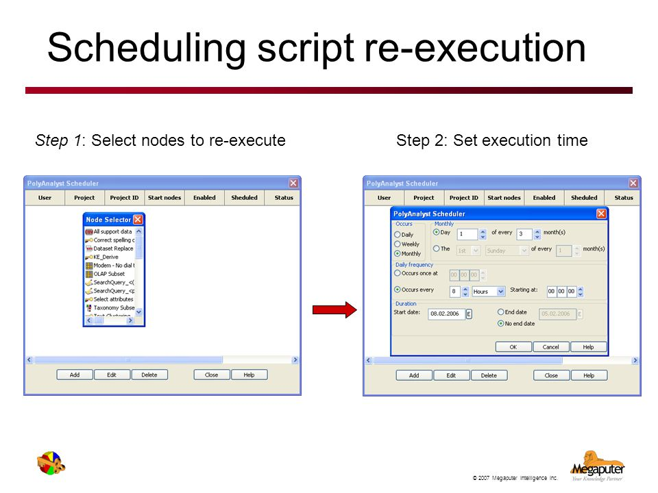 Scheduling script re-execution