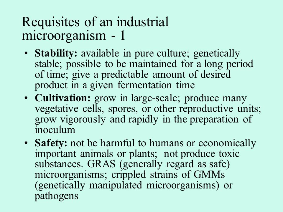 Requisites of an industrial microorganism - 1