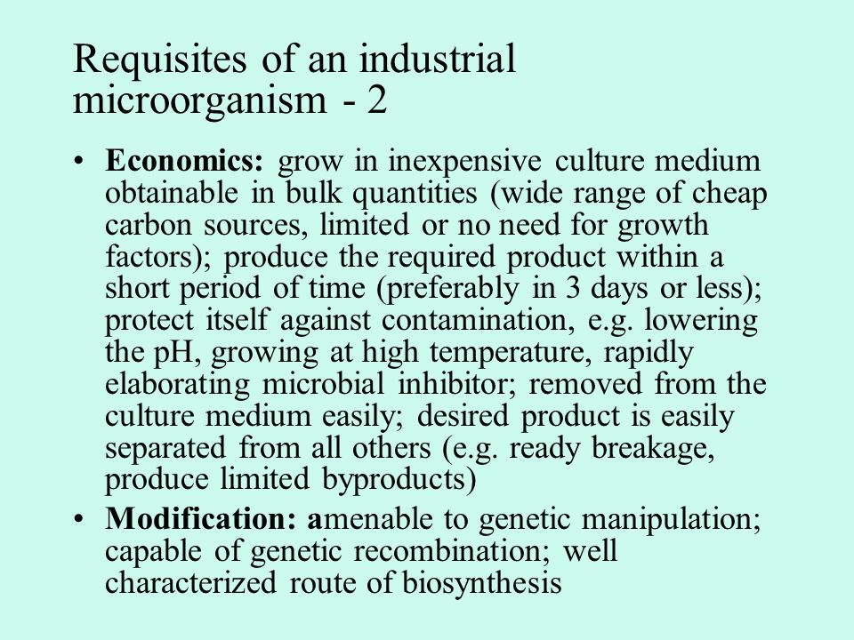 Requisites of an industrial microorganism - 2