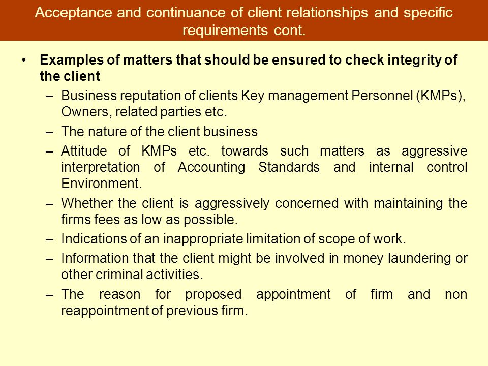 Acceptance and continuance of client relationships and specific requirements cont.