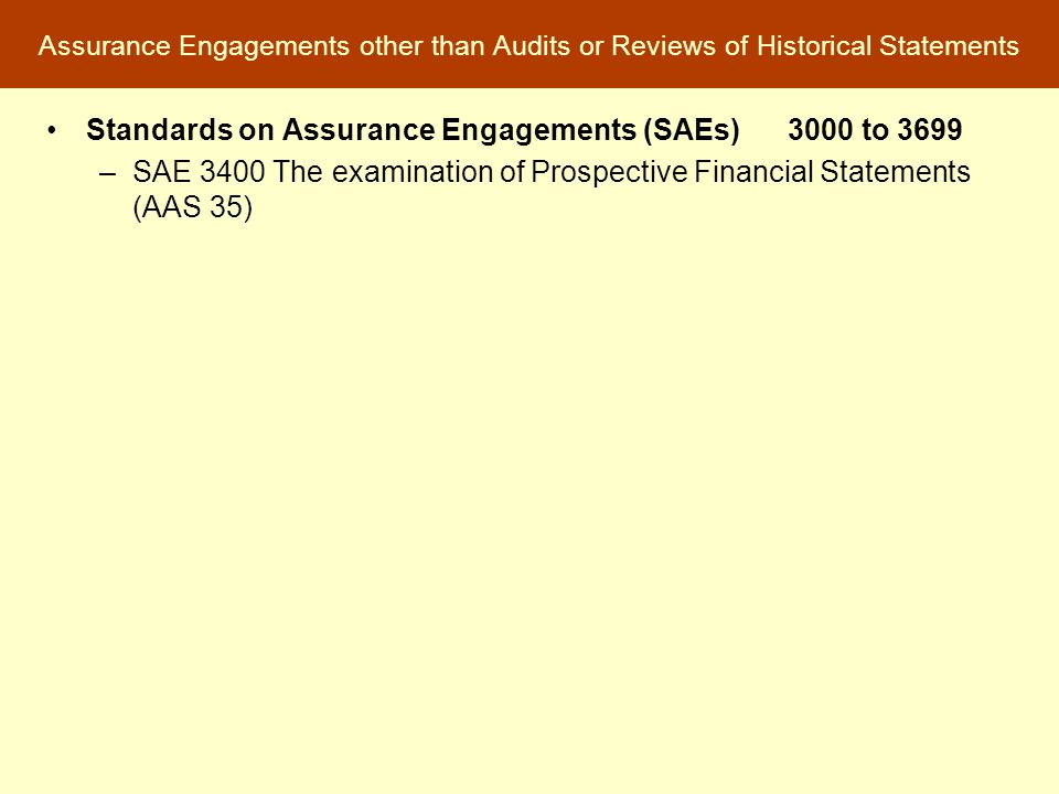 Standards on Assurance Engagements (SAEs) 3000 to 3699