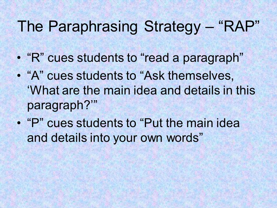 The Paraphrasing Strategy – RAP
