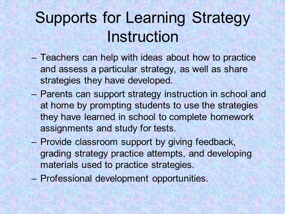 Supports for Learning Strategy Instruction