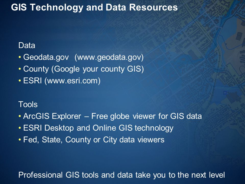 GIS Technology and Data Resources