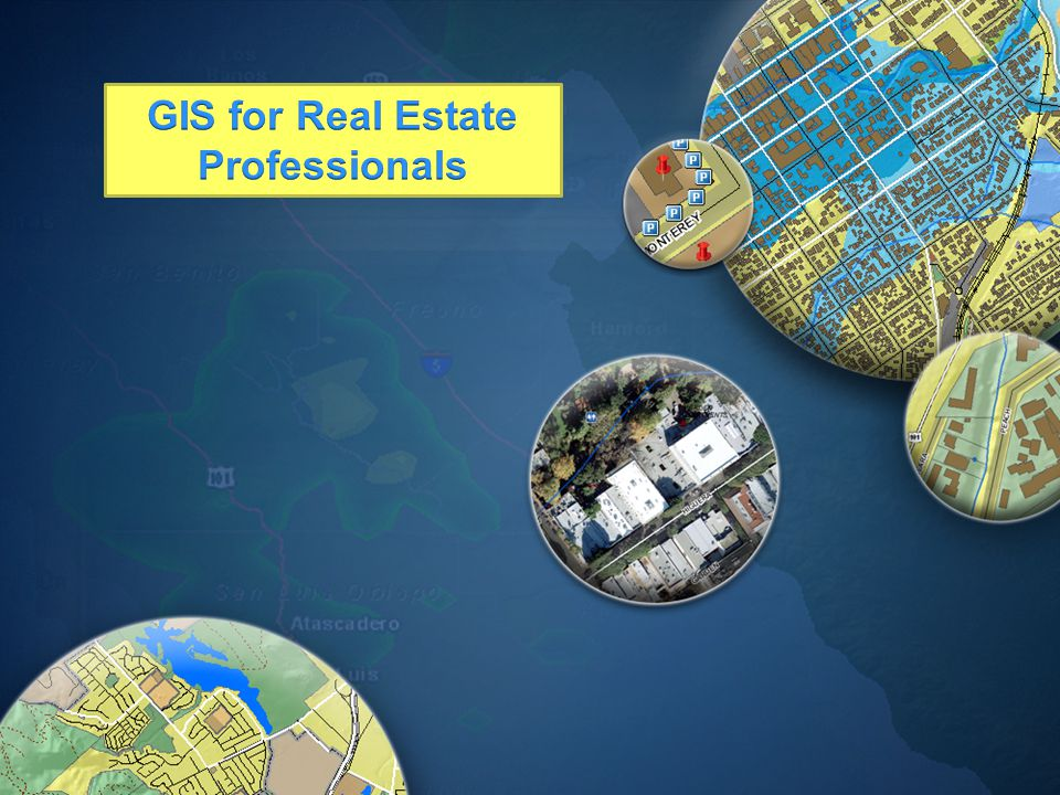 GIS for Real Estate Professionals