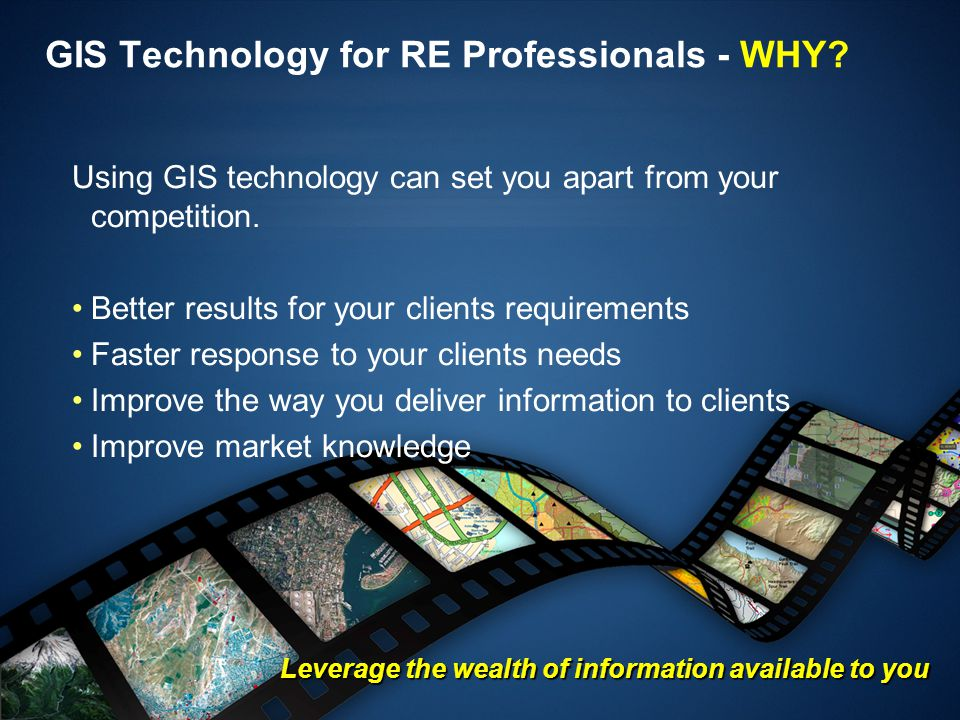 GIS Technology for RE Professionals - WHY