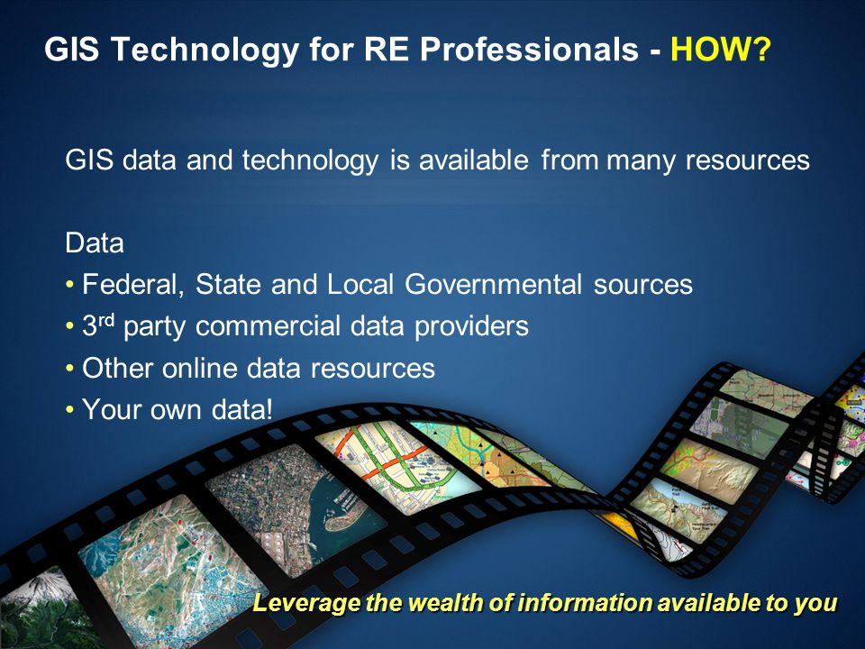 GIS Technology for RE Professionals - HOW