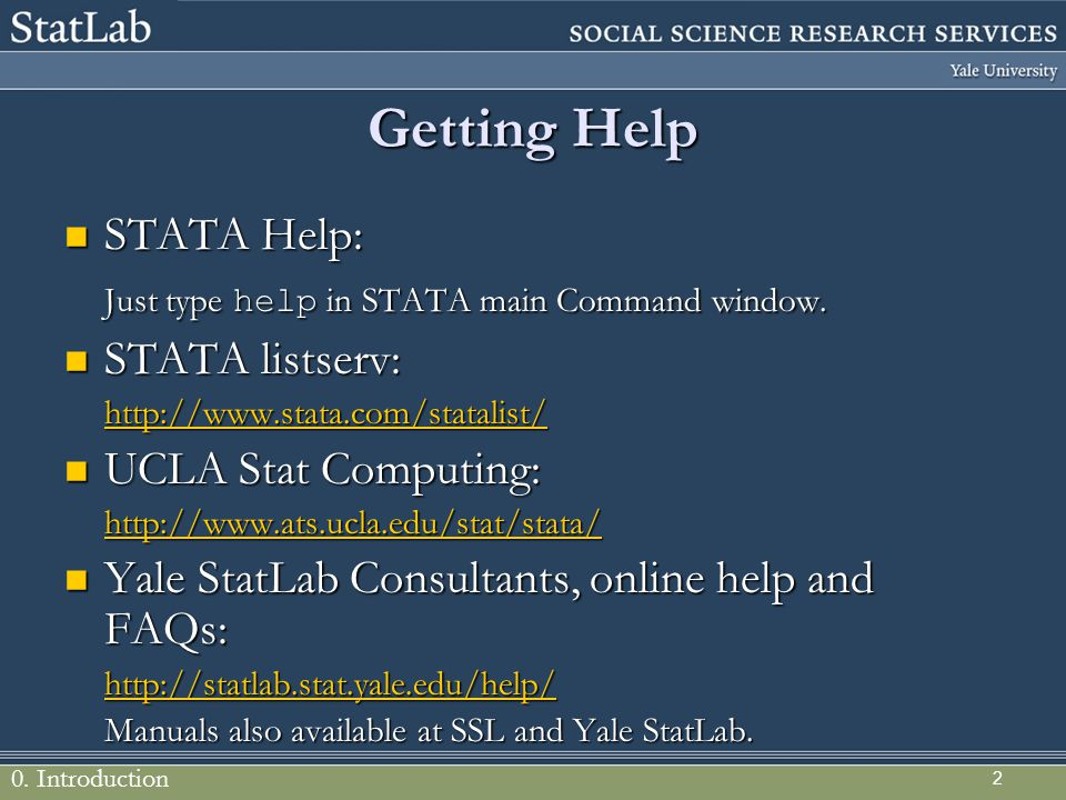 Getting Help STATA Help: Just type help in STATA main Command window.