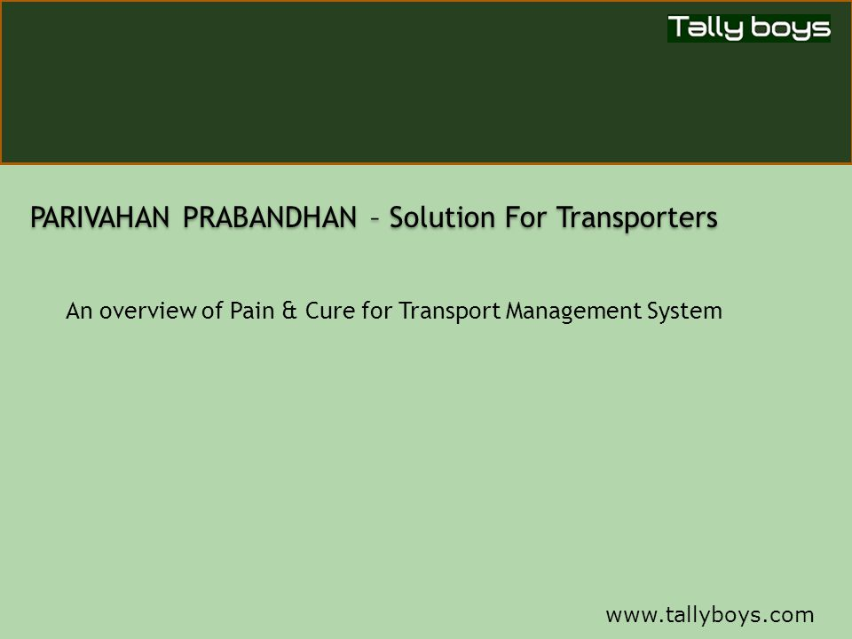 PARIVAHAN PRABANDHAN – Solution For Transporters