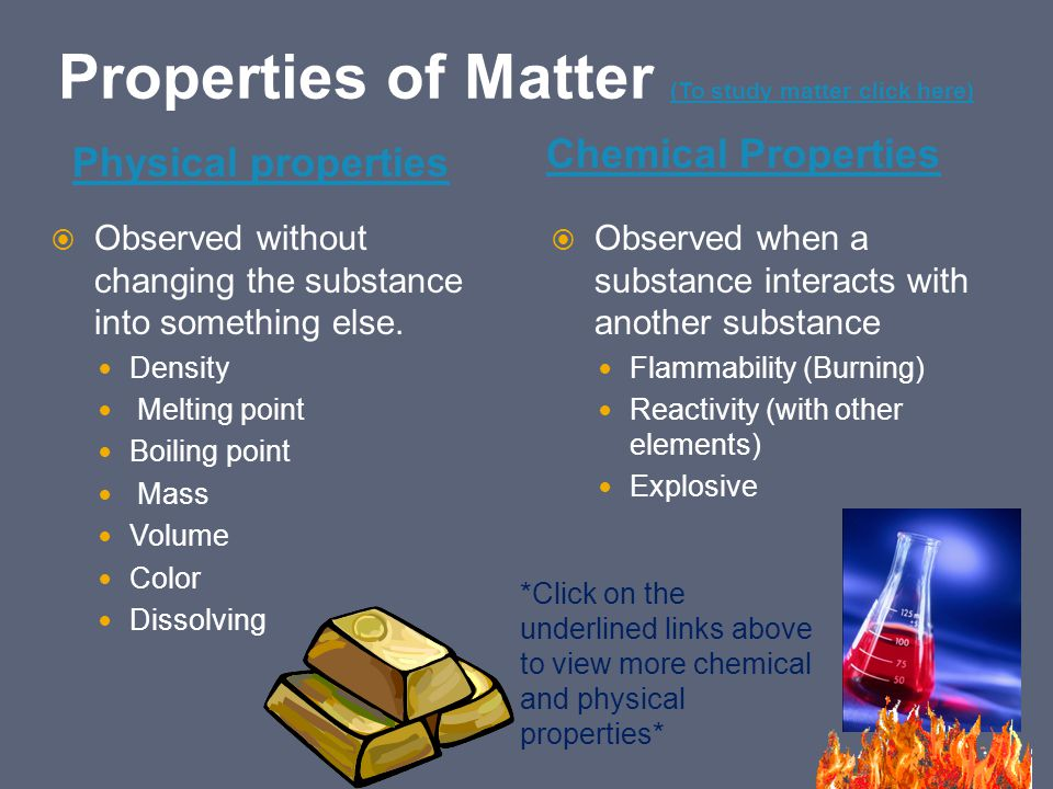 Properties of Matter (To study matter click here)