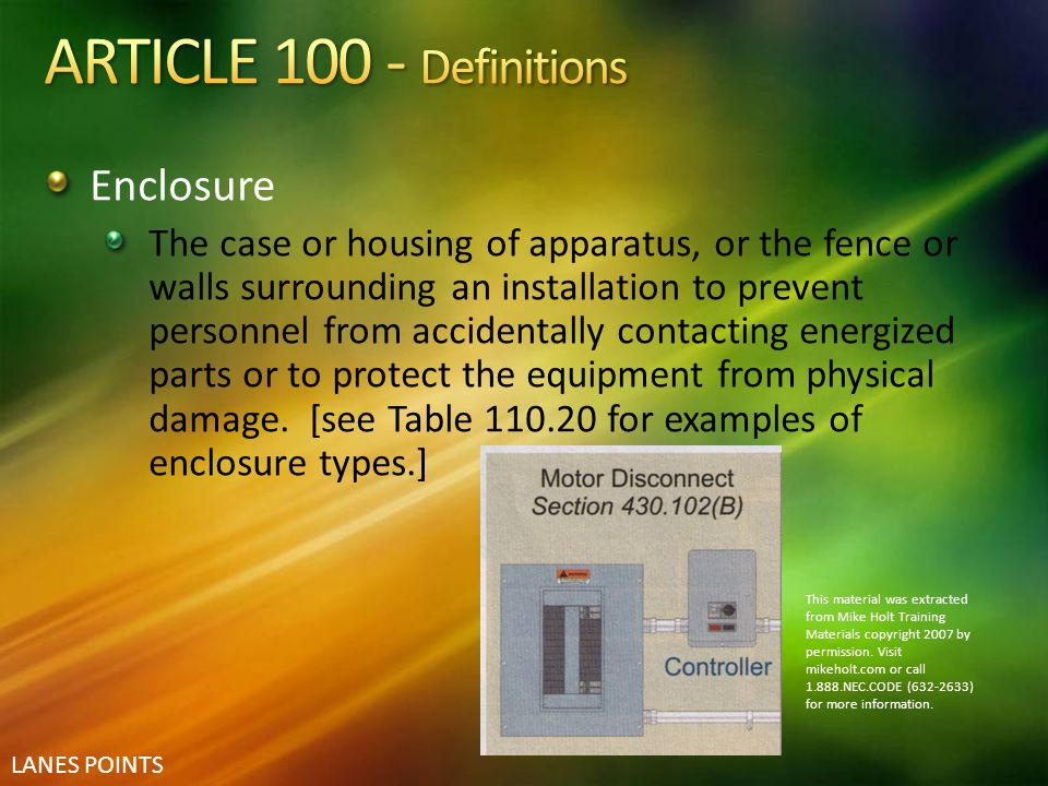 ARTICLE 100 - Definitions Enclosure