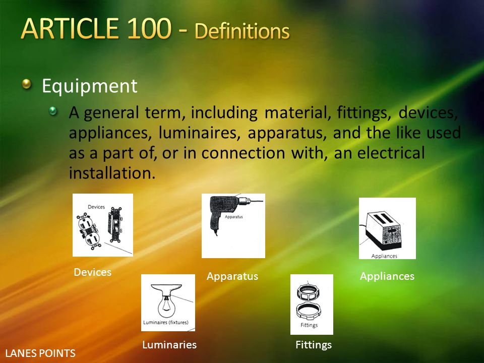 ARTICLE 100 - Definitions Equipment