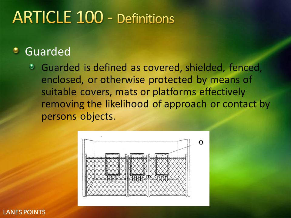 ARTICLE 100 - Definitions Guarded