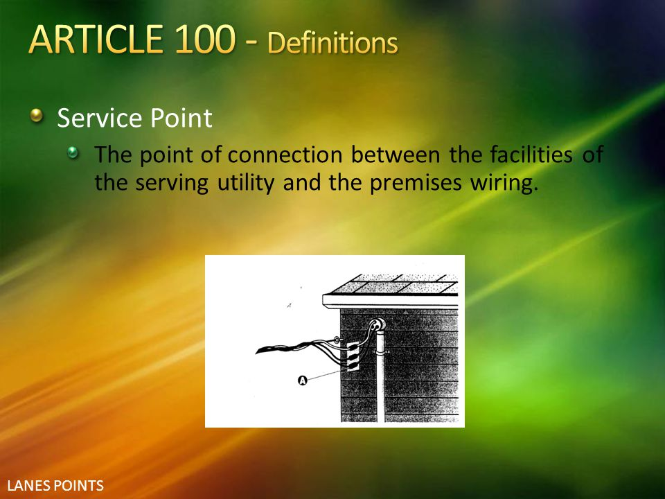 ARTICLE 100 - Definitions Service Point