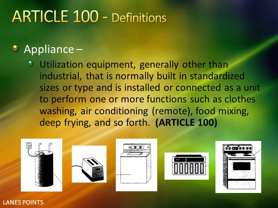 ARTICLE 100 - Definitions Appliance –