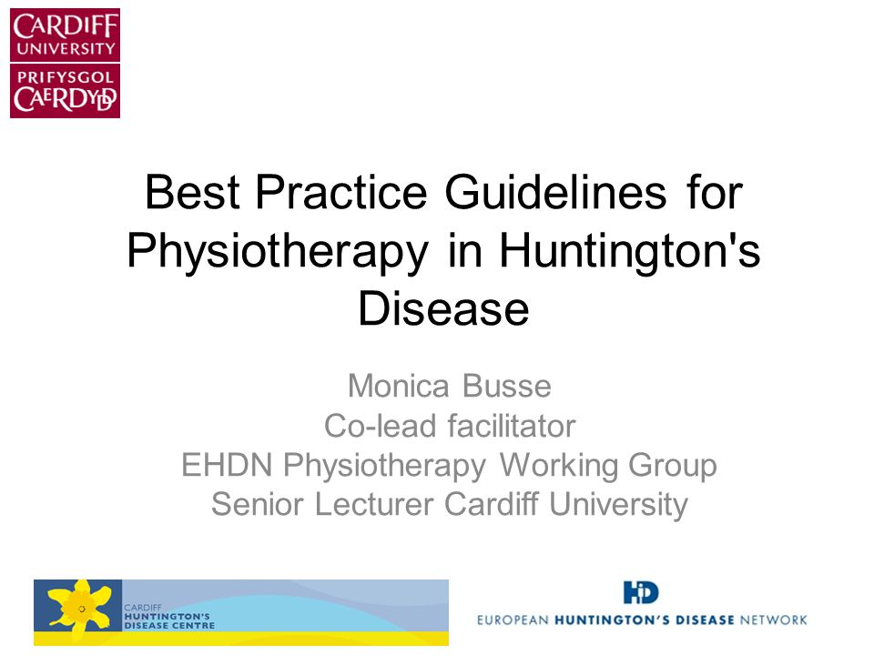 Best Practice Guidelines for Physiotherapy in Huntington s Disease