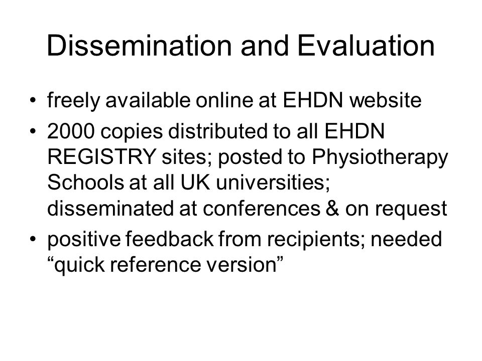Dissemination and Evaluation