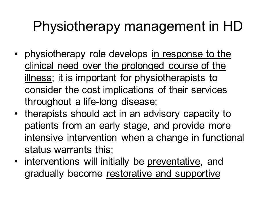 Physiotherapy management in HD