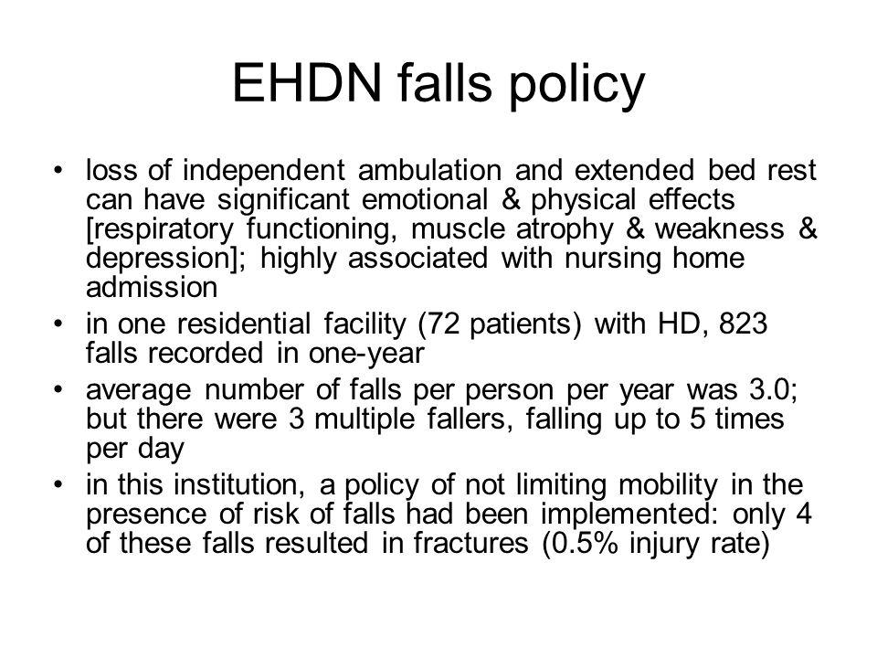 EHDN falls policy