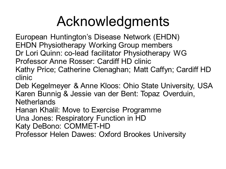 Acknowledgments European Huntington's Disease Network (EHDN)