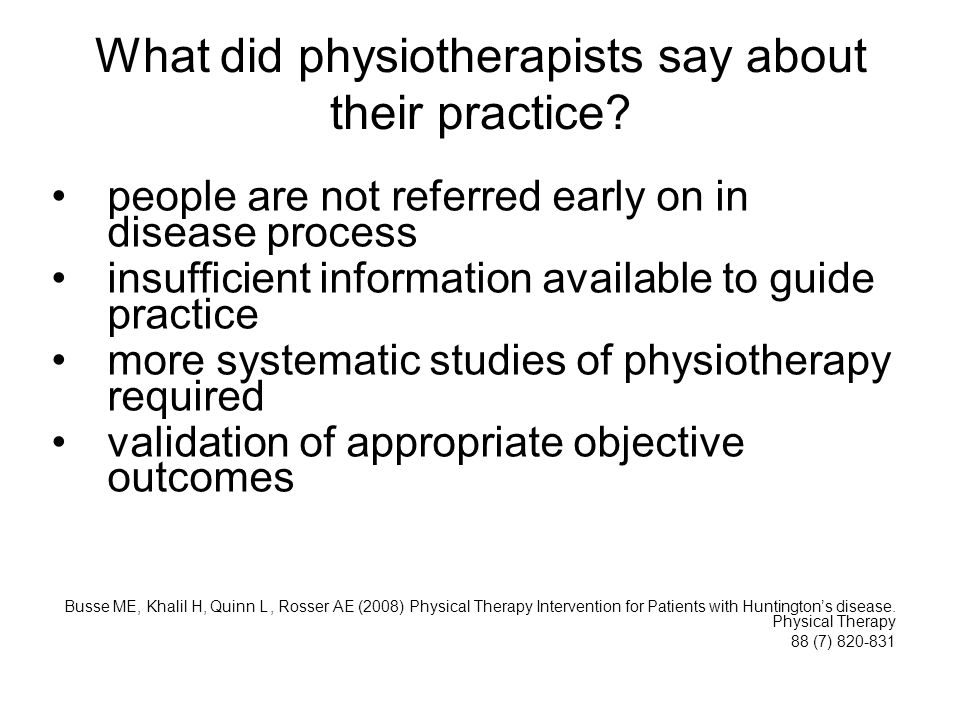 What did physiotherapists say about their practice