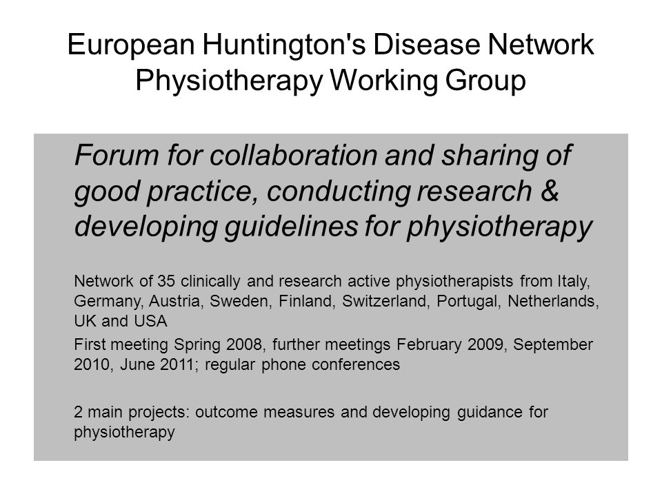 European Huntington s Disease Network Physiotherapy Working Group