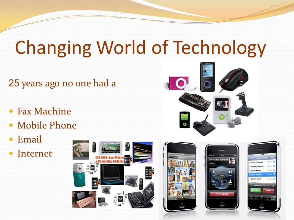Changing World of Technology