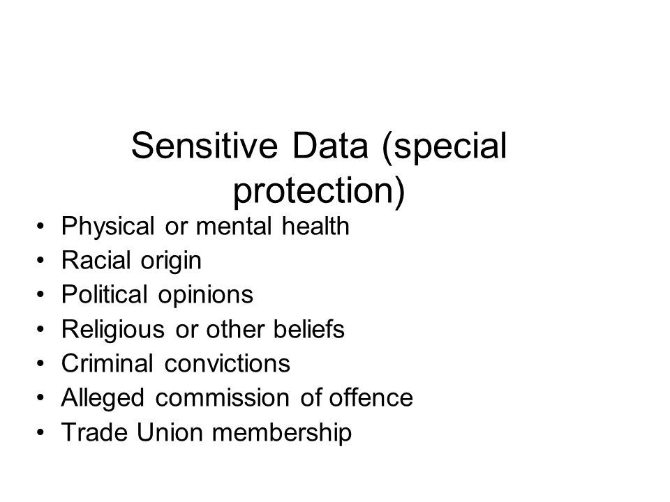 Sensitive Data (special protection)